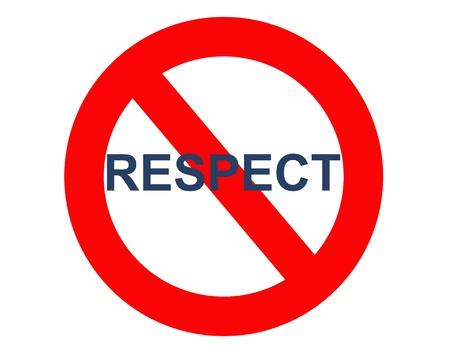disrespect: no respect sign Stock Photo