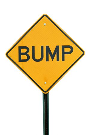 A isolated bump sign on white background photo