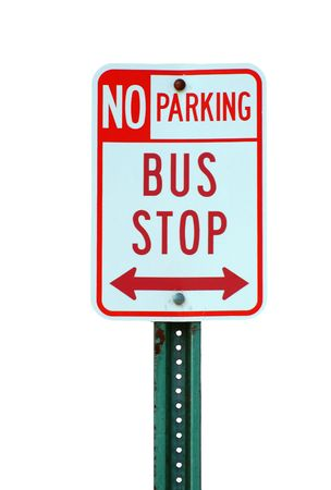 Bus stop and no parking sign on white Stock Photo - 3017711