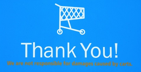 A Shopping cart return thank you sign
