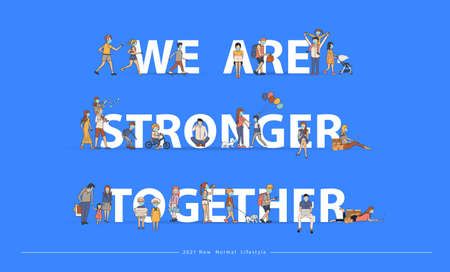 We are stronger together with New normal lifestyle ideas concept. People wearing mask in flat big letters design. Vector illustration modern layout template Ilustracja