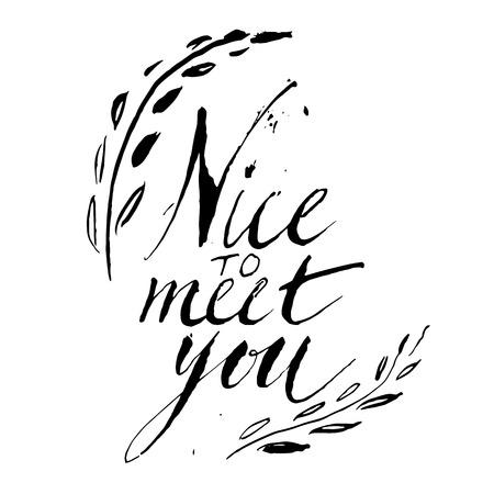meet: Vector sign - handmade calligraphy Nice to meet you