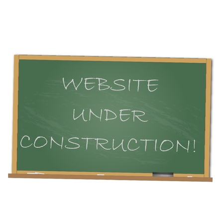 web site: Image of a chalkboard with the message Website Under Construction isolated on a white background.
