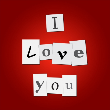 Image of newspaper clippings with the mesage I Love You on a colorful red background. Vector