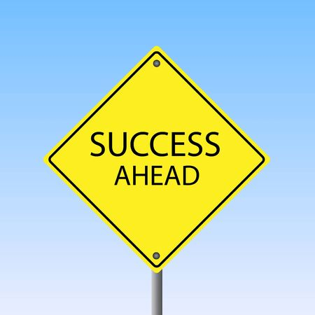 risk ahead: Image of a  Success Ahead  sign against a blue sky background  Illustration
