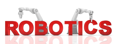robotic: Industrial robotic arms building ROBOTICS word on white background