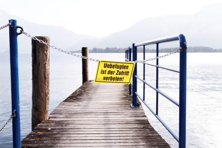 ist: Photo of a table - unbefugten ist der zutritt verboten