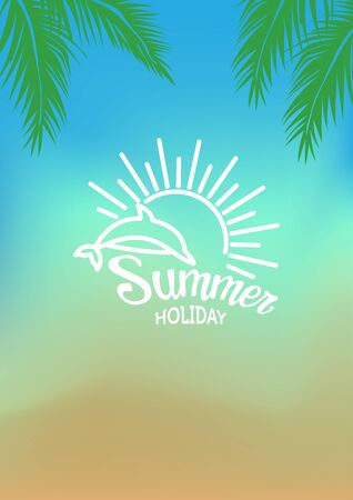 flair: summer typography on sun and beach blur background. All for Summer holidays and vacation.