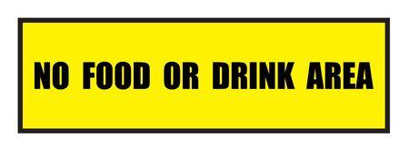 no food:  illustration. Illustration shows Famous slogans. No food or drink area�