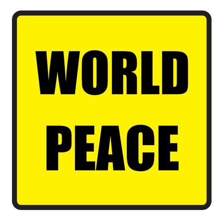 slogans: Vector illustration. Illustration shows Famous slogans. World peaceΠIllustration