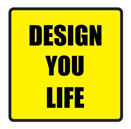 slogans: Vector illustration. Illustration shows Famous slogans. Design you lifeŒ