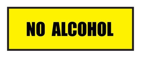 slogans: Vector illustration. Illustration shows Famous slogans. No alcoholŒ