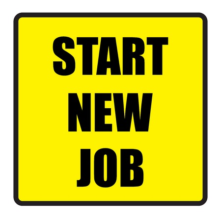 slogans: Vector illustration. Illustration shows Famous slogans. Start new jobŒ