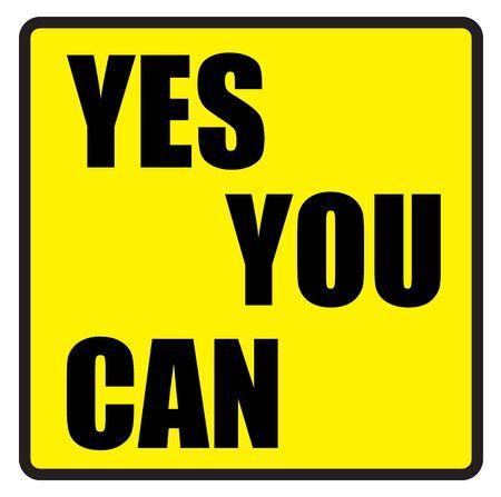 slogans: Vector illustration. Illustration shows Famous slogans. Yes you canŒ