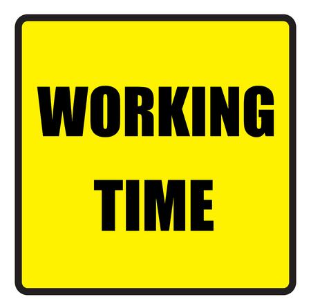 slogans: Vector illustration. Illustration shows Famous slogans. Working timeΠIllustration