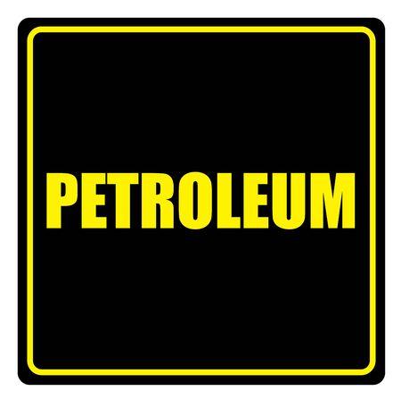 slogans: Vector illustration. Illustration shows Famous slogans. PetroleumŒ