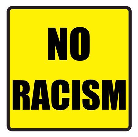 slogans: Vector illustration. Illustration shows Famous slogans. No racismŒ