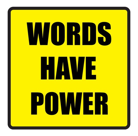slogans: Vector illustration. Illustration shows Famous slogans. Words have powerŒ