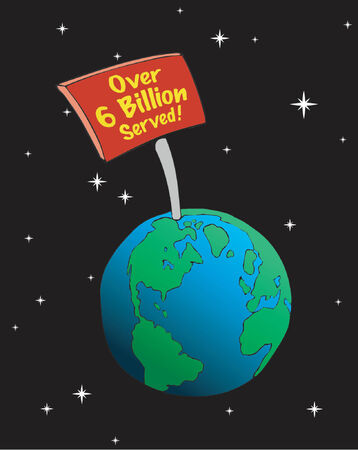 population growth: Giant sign claiming Over 6 Billion Served sticks out of Earth, vector