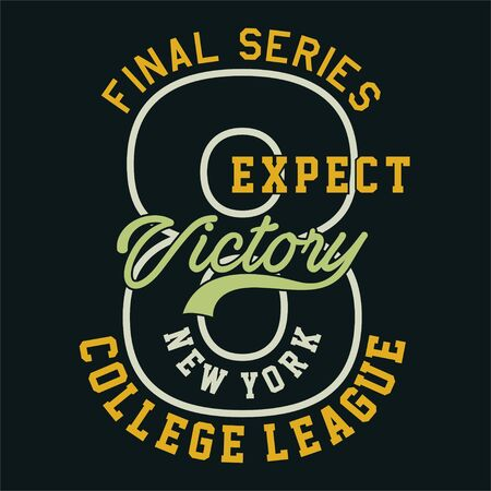 Graphic final series expect victory for shirt and print