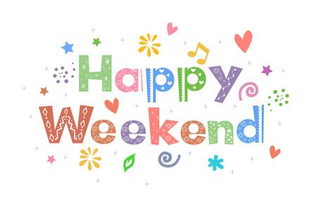 fin de semana: Feliz Mensaje de fin de semana para el diseño de la tarjeta