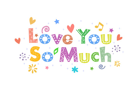 so: Love You So Much Message for card design