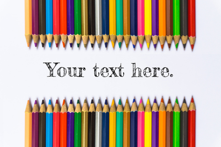 Text Your here on color pencil background  business concept