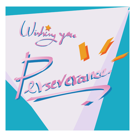Wishing you Perseverance quote greeting card in pastel blue, pink, yellow color, fancy theme, handwritten, stacked triangle with shadow background