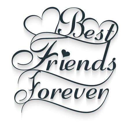 mejores amigas: Mejores amigos para siempre. el texto de la caligraf�a. Ilustraci�n del vector, EPS 10 Vectores