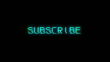 Subscribe text with bad signal. Glitch effect. 3d rendering