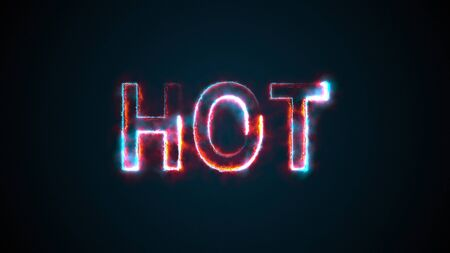 The word Hot, computer generated. Burning inscription. Capital letters. 3d rendering welcome backdrop