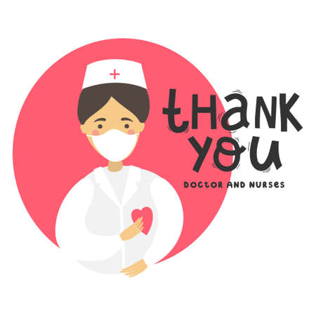 Thanks to the doctors and nurses for the fight against covid-19 coronavirus infection. You are heroes. Vector illustration of a doctor, resuscitator, therapist, ambulance in a mask. Drawing and typography lettering.