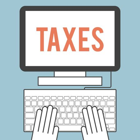 filing: Illustration of the word  taxes on computer screen Illustration