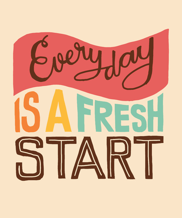 Everyday is a fresh start word lettering illustration with icons for web banner, blog, print, presentation, etc.