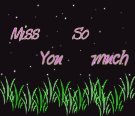 love message: Miss you so much
