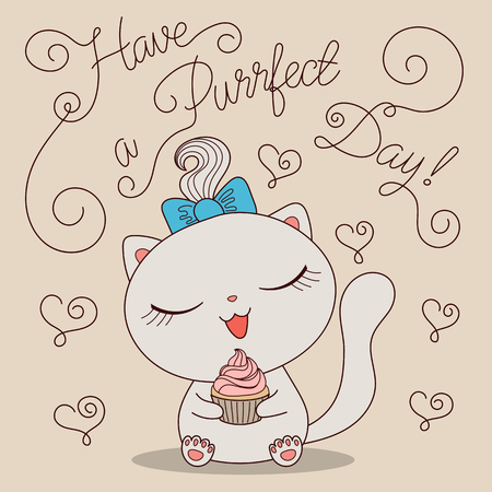 Cute cartoon cat with cupcake and text Have a purrfect day. Hand drawn vector illustration