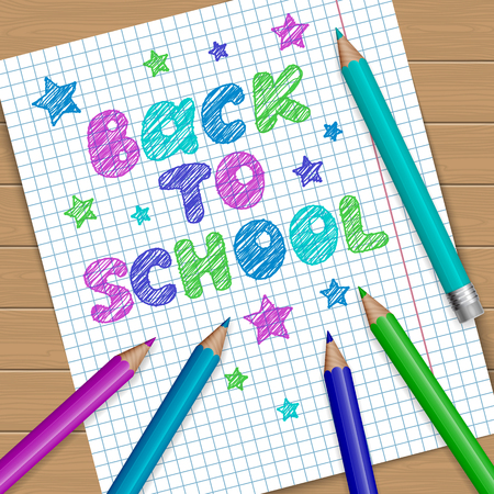 teaching crayons: Back to school vector illustration. Notebook page with text message and colored pencils. Illustration