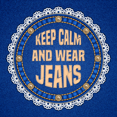 Round patch with rivets, lace border and embroidered text message on denim background. Vector illustration