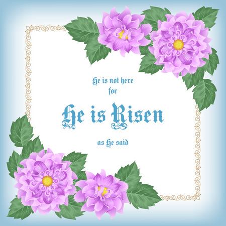 È risorto. Cartolina d'auguri di Pasqua con fiori e cornice decorativa. Illustrazione Vettoriale