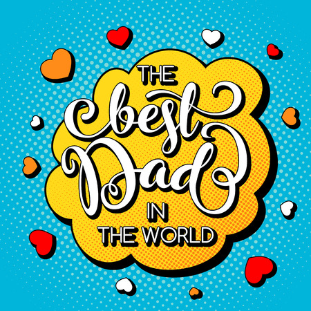 Fathers day greeting card with hand lettering in comic book style