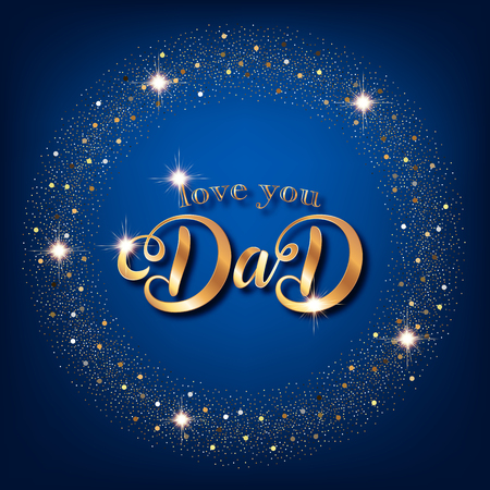 Fathers day greeting card. Handwritten message on blue background with golden confetti