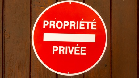 tresspass: Red Private Property sign in France Propriete Privee