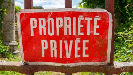 intruder: Red Private Property sign in France Propriete Privee