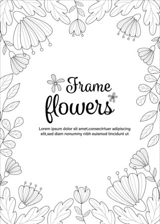 Bloom flowers frame coloring book for adult. Vector illustration.