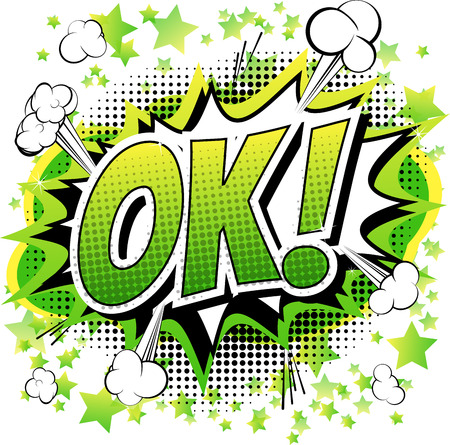 oath: Ok - Comic book, cartoon expression isolated on white background.