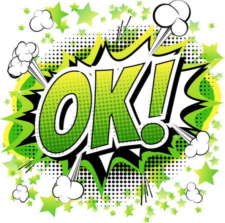 Ok - cómic, la expresión de dibujos animados aislado en el fondo blanco. Ilustración de vector