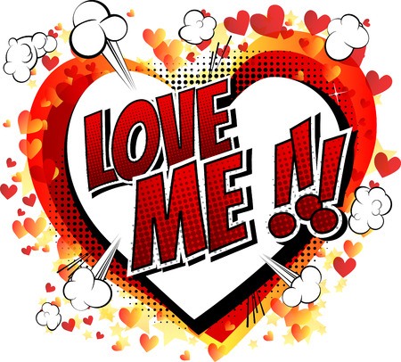 Love Me - Comic book style word isolated on white background.