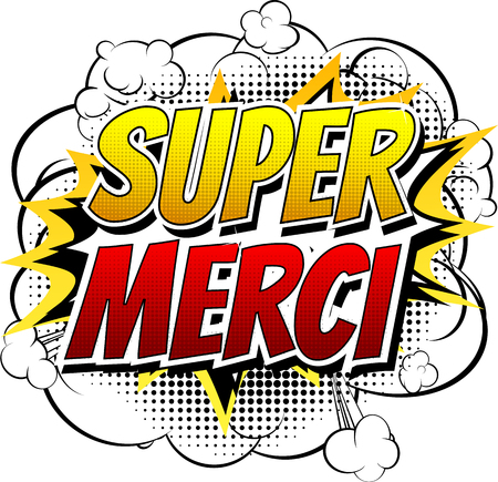 Super Merci - Comic book style word isolated on white background.