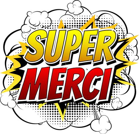 merci: Super Merci - Comic book style word isolated on white background.