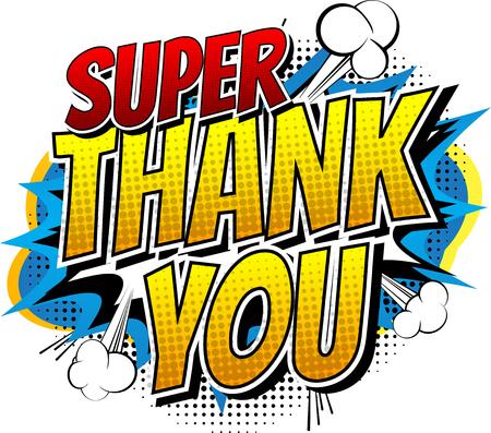 agradecimiento: Súper Gracias - palabra del estilo cómico libro aislado sobre fondo blanco.